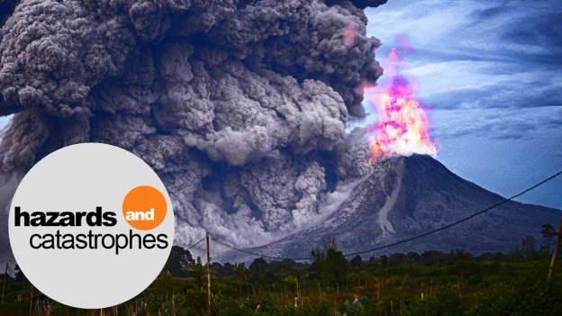 Hazards and Catastrophes