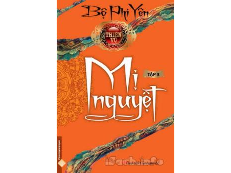 Thiên Vũ Tập 3: Mị Nguyệt