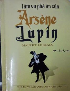 TÁM VỤ PHÁ ÁN CỦA ARSENE LUPIN