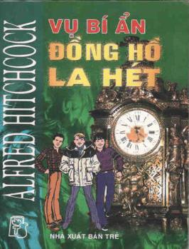 Vụ Bí Ẩn Đồng Hồ La Hét