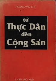 Từ thực dân đến cộng sản – Một kinh nghiệm lịch sử của Việt Nam