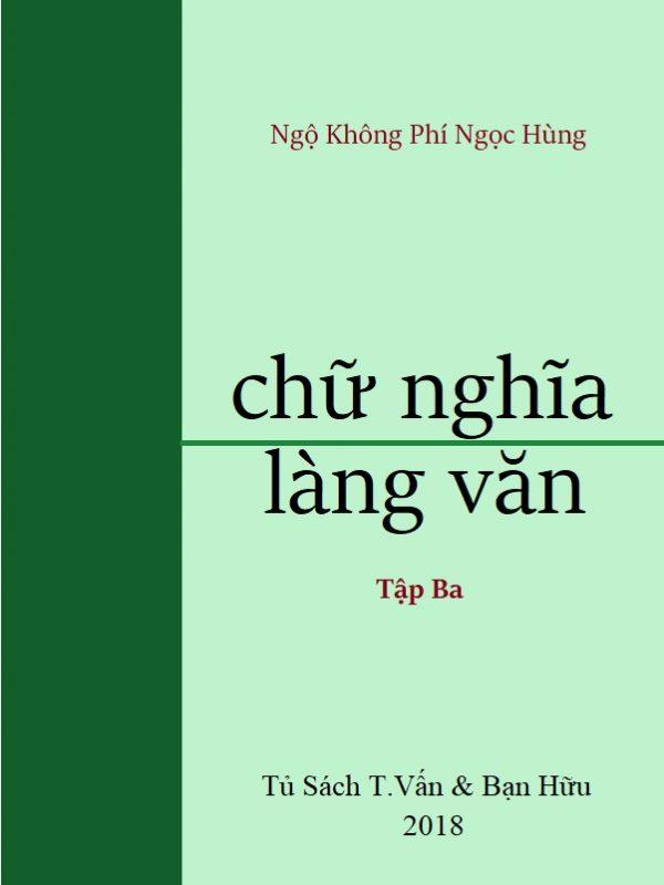 Chữ Nghĩa Làng Văn (Tập Ba)