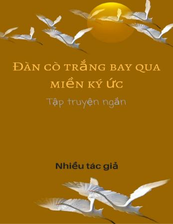 Đàn Cò Trắng Bay Qua Miền Ký Ức
